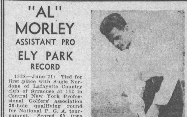 Ely Park Honoree Al Morley: Played in 8 Major PGA Championships from 1931 to 1971!!!